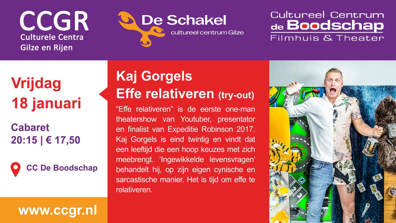 Kaj Gorgels – Effe Relativeren (try out)